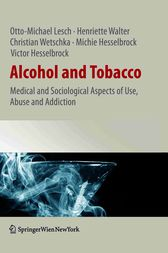 Alcohol and Tobacco by Otto-Michael Lesch