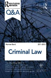 Q&A Criminal Law 2011-2012 by Norman Baird