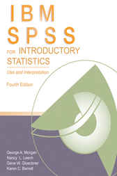 IBM SPSS for Introductory Statistics by George A. Morgan