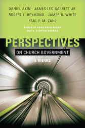 Perspectives on Church Government by Chad Brand