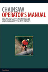 Chainsaw Operator's Manual by ForestWorks