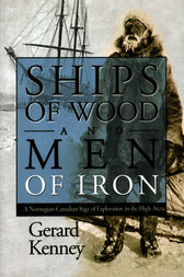 Ships of Wood and Men of Iron by Gerard Kenney
