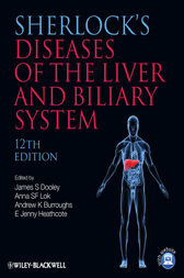 Sherlock's Diseases of the Liver and Biliary System by James S. Dooley