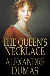The Queen's Necklace by Alexandre Dumas