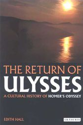 Return of Ulysses, The by Edith Hall