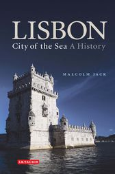 Lisbon: City of the Sea by Jack Malcolm