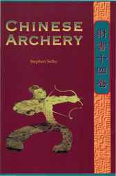 Chinese Archery by Stephen Selby