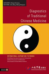 Diagnostics of Traditional Chinese Medicine by Bing Zhu
