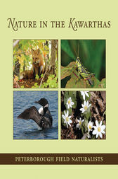 Nature in the Kawarthas by Peterborough Field Naturalists