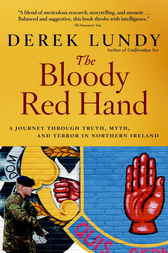 The Bloody Red Hand by Derek Lundy