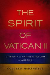 The Spirit of Vatican II by Colleen McDannell