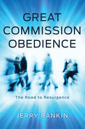 Great Commission Obedience by Jerry Rankin