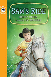 Sam's Ride by Becky Citra