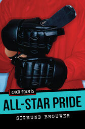 All-Star Pride by Sigmund Brouwer