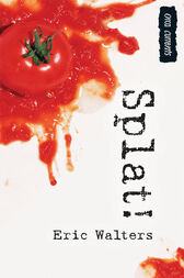 Splat by Eric Walters