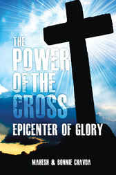 The Power of the Cross by Mahesh Chavda