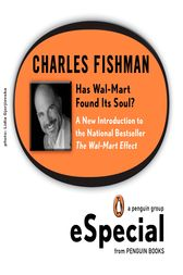 Has Wal-Mart Found Its Soul? by Charles Fishman