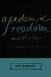 Academic Freedom and the Law by Eric Barendt