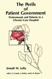 The Perils of Patient Government by Joseph W. Lella