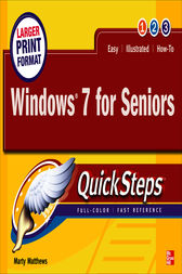 Windows 7 for Seniors QuickSteps by Marty Matthews