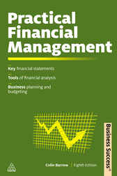 Practical Financial Management by Colin Barrow