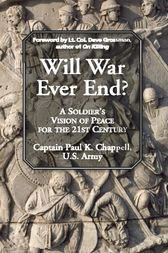 Will War Ever End? by Paul K. Chappell