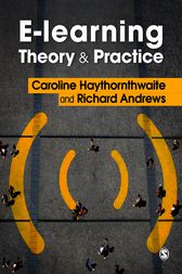 E-learning Theory and Practice by Caroline Haythornthwaite