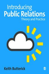Introducing Public Relations by Keith Butterick