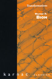Transformations by Wilfred R. Bion