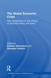 The Global Economic Crisis by Emiliano Brancaccio