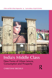 India's  Middle Class by Christiane Brosius