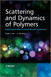 Scattering and Dynamics of Polymers by Charles C. Han
