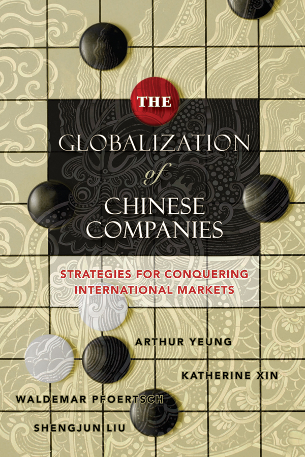 Download Ebook The Globalization of Chinese Companies by Arthur Yeung Pdf