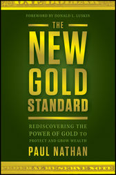 The New Gold Standard by Paul Nathan