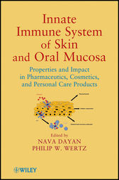 Innate Immune System of Skin and Oral Mucosa by Nava Dayan