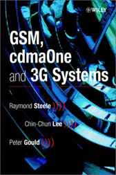 GSM, cdmaOne and 3G Systems by Raymond Steele
