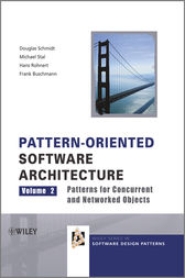 Pattern-Oriented Software Architecture, Patterns for Concurrent and Networked Objects by Douglas C. Schmidt