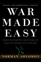 War Made Easy by Norman Solomon