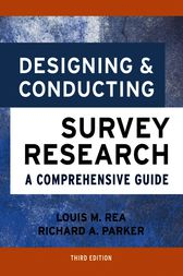 Designing and Conducting Survey Research by Louis M. Rea