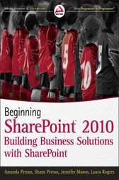 Beginning SharePoint 2010 by Amanda Perran