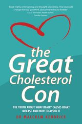 The Great Cholesterol Con by Malcom Kendrick