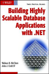 Building Highly Scalable Database Applications with .NET by Wallace B. McClure