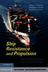 Ship Resistance and Propulsion by Anthony F. Molland