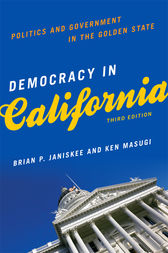 Democracy in California by By Brian P. Janiskee