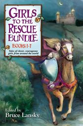 Girls to the Rescue Bundle:  Books #1-7 by Bruce Lansky