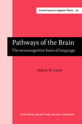 Pathways of the Brain by Sydney M. Lamb