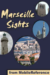 Marseille Sights by MobileReference