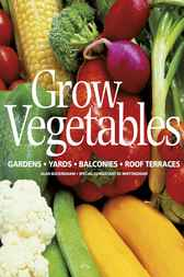 Grow Vegetables by Alan Buckingham