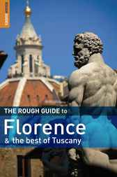 The Rough Guide to Florence & the best of Tuscany by Jonathan Buckley