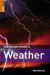 The Rough Guide to Weather by Robert Henson
